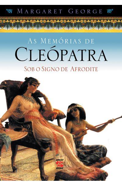 MEMORIAS-DE-CLEOPATRA-V.-2-AS---SOB-O-SIGNO-DE-AFRODITE