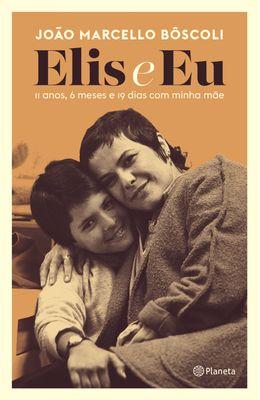 ELIS-E-EU--11-ANOS-6-MESES-E-19-DIAS-COM-MINHA-MAE