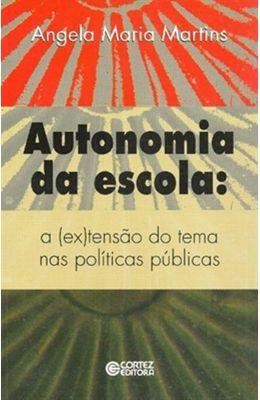 AUTONOMIA-DA-ESCOLA---A--EX-TENSAO-DO-TEMA-NAS-POLITICAS-PUBLICAS