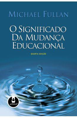 SIGNIFICADO-DA-MUDANCA-EDUCACIONAL-O