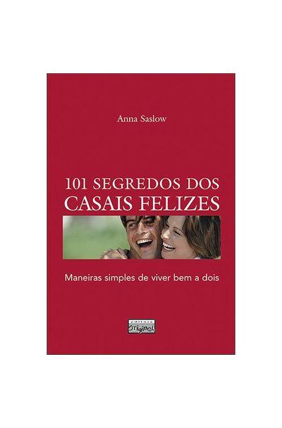 101-SEGREDOS-DOS-CASAIS-FELIZES---MANEIRAS-SIMPLES-DE-VIVER-BEM-A-DOIS