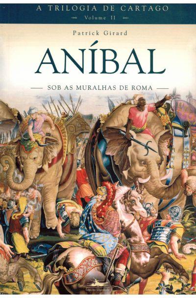 ANIBAL---SOBRE-AS-MURALHAS-DE-ROMA---VOL-2