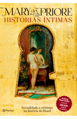 Historias-intimas--Sexualidade-e-erotismo-na-historia-do-Brasil