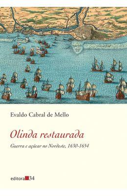 OLINDA-RESTAURADA---GUERRA-E-ACUCAR-NO-NORDESTE-1630-1654