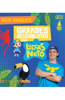 Grandes-Descobertas-com-Luccas-Neto---Meio-ambiente