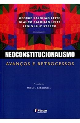 Neoconstitucionalismo---Avancos-e-retrocessos