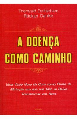 DOENCA-COMO-CAMINHO-A