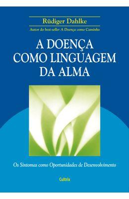 DOENCA-COMO-LINGUAGUEM-DA-ALMA-A