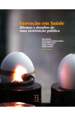 INOVACAO-EM-SAUDE---DILEMAS-E-DESAFIOS-DE-UMA-INSTITUICAO-PUBLICA