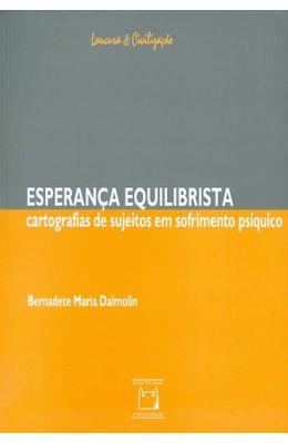 ESPERANCA-EQUILIBRISTA---CARTOGRAFIAS-DE-SUJEITOS-EM-SOFRIMENTO-PSIQUICO
