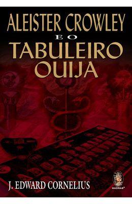 ALEISTER-CROWLEY---E-O-TABULEIRO-OUIJA