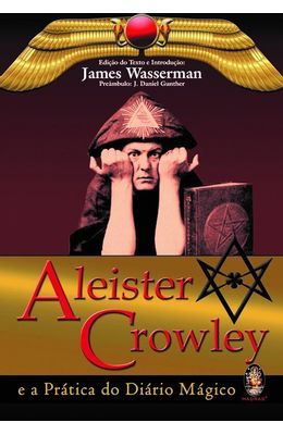 ALEISTER-CROWLEY---E-A-PRATICA-DO-DIARIO-MAGICO