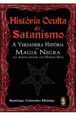 HISTORIA-OCULTA-DO-SATANISMO---A-VERDADEIRA-HISTORIA-DA-MAGIA-NEGRA-DA-ANTIGUIDADE-ATE-NOSSOS-DIAS