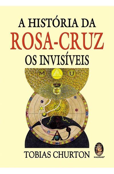 HISTORIA-DA-ROSA-CRUZ-A---OS-INVISIVEIS