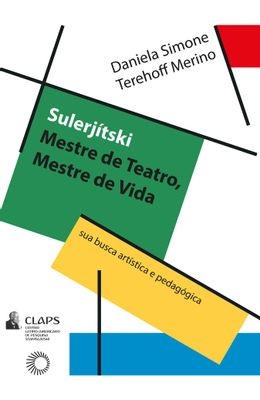 Sulerjitski--mestre-de-teatro-mestre-de-vida