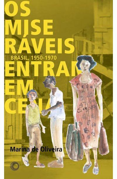 Miseraveis-entram-em-cena-Os--Brasil-1950-1970