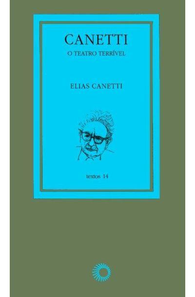 CANETTI---O-TEATRO-TERRIVEL