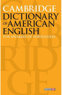 CAMBRIDGE-DICTIONARY-OF-AMERICAN-ENGLISH---FOR-SPEAKERS-OF-PORTUGUESE