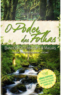 PODER-DAS-FOLHAS--BANHOS-DEFUMACOES-E-MAGIAS--VOLUME-1--O