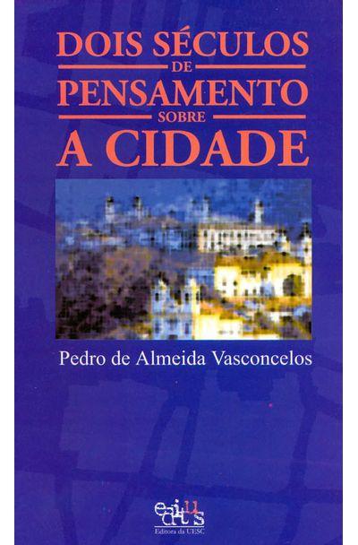 DOIS-SECULOS-DE-PENSAMENTO-SOBRE-A-CIDADE