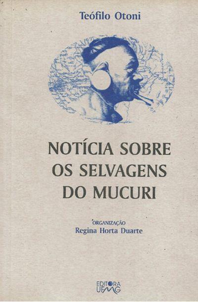NOTICIA-SOBRE-OS-SELVAGENS-DO-MUCURI---TEOFILO-OTONI