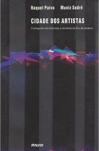 CIDADE-DOS-ARTISTAS---CARTOGRAFIA-DA-TELEVISAO-E-DA-FAMA-NO-RIO-DE-JANEIRO