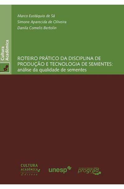 ROTEIRO-PRATICO-DA-DISCIPLINA-DE-PRODUCAO-E-TECNOLOGIA-DE-SEMENTES--ANALISE-DA-QUALIDADE-DE-SEMENTES