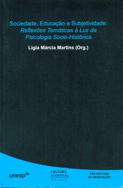 SOCIEDADE-EDUCACAO-E-SUBJETIVIDADE--REFLEXOES-TEMATICAS-A-LUZ-DA-PSICOLOGIA-SOCIO-HISTORICA