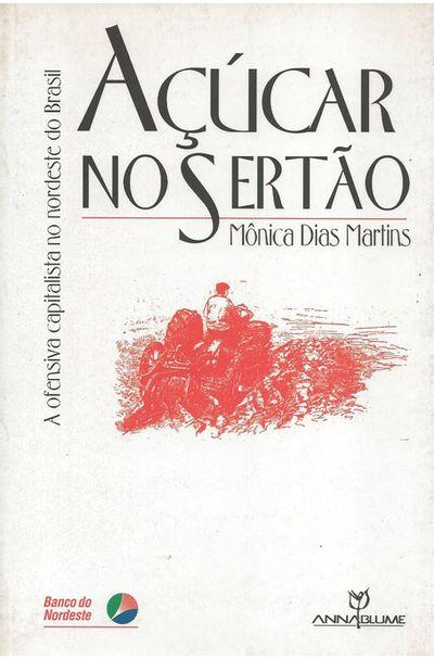 ACUCAR-NO-SERTAO---A-OFENSIVA-CAPITALISTA-NO-NORDESTE-DO-BRASIL