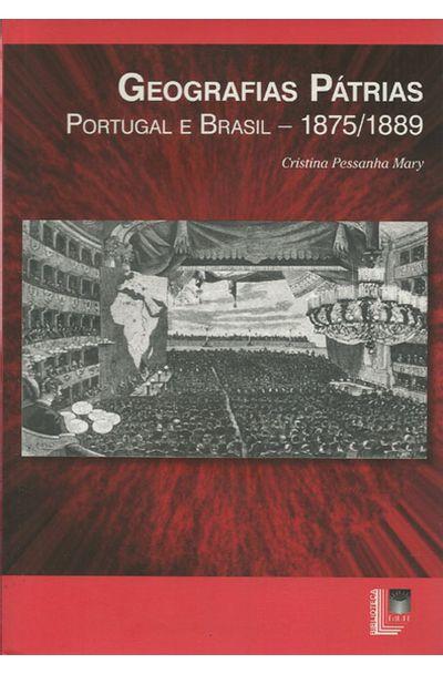 GEOGRAFIAS-PATRIAS---PORTUGAL-E-BRASIL---1875-1889