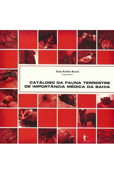 Catalogo-da-fauna-terrestre-de-importancia-medica-da-Bahia