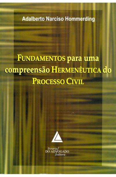 FUNDAMENTOS-PARA-UMA-COMPREENSAO-HERMENEUTICA-DO-PROCESSO-CIVIL