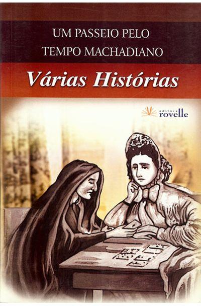 VARIAS-HISTORIAS---UM-PASSEIO-PELO-TEMPO-MACHADIANO