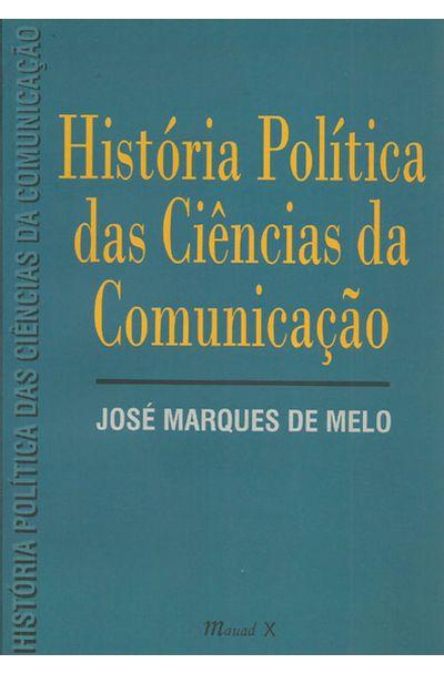 HISTORIA-POLITICA-DAS-CIENCIAS-DA-COMUNICACAO