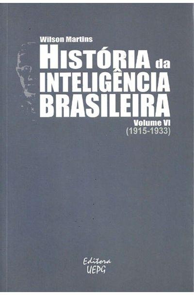 HISTORIA-DA-INTELIGENCIA-BRASILEIRA---VOL.-VI--1915---1933-
