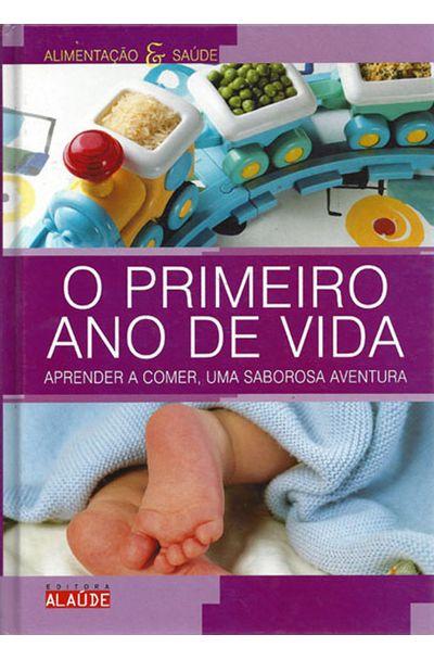 PRIMEIRO-ANO-DE-VIDA-O---APRENDER-A-COMER-UMA-SABOROSA-AVENTURA