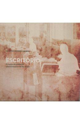 ESCRITORIO---O-ESPACO-DA-PRODUCAO-ADMINISTRATIVA-EM-SAO-PAULO