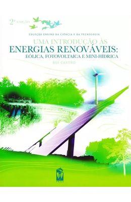 Uma-Introducao-as-Energias-Renovaveis---Eolica-Fotovoltaica-e-Mini-Hidrica