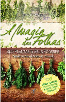 MAGIA-DAS-FOLHAS--365-PLANTAS---SEUS-PODERES-A