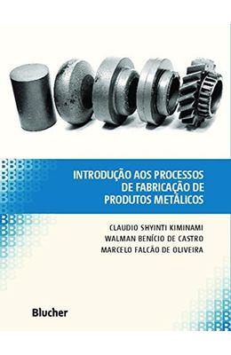 Introdu��o-aos-processos-de-fabrica��o-de-produtos-met�licos