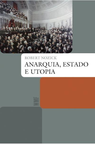 ANARQUIA-ESTADO-E-UTOPIA