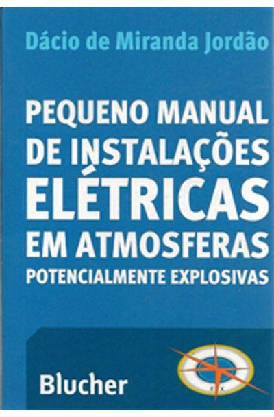 PEQUENO-MANUAL-DE-INSTALA��ES-EL�TRICAS-EM-ATMOSFERAS-POTENCIALMENTE-EXPLOSIVAS