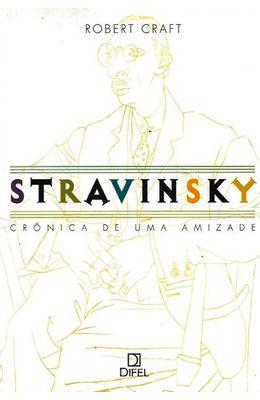 STRAVINSKY--CR�NICA-DE-UMA-AMIZADE