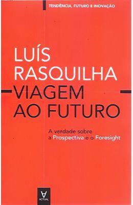 Viagem-ao-futuro--A-verdade-sobre-a-prospectiva-e-o-foresight