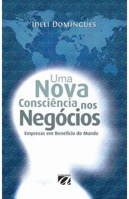 Uma-nova-consciencia-nos-negocios--Empresas-em-beneficio-do-mundo