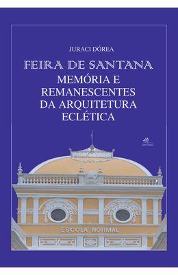 Feira-de-Santana-�Mem�ria-e-remanescentes-da-arquitetura-ecl�tica