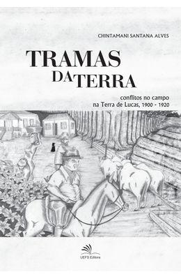 Tramas-da-terra--Conflitos-no-campo-na-terra-de-Lucas--1900-1920-