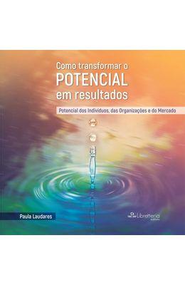 Como-transformar-o-potencial-em-resultados