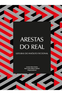 Arestas-do-real--Leituras-do-ins�lito-ficcional