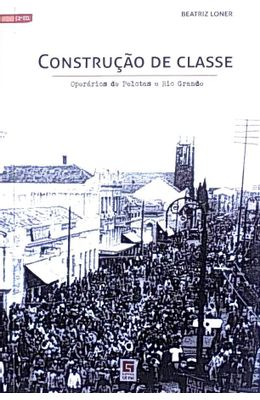 Constru��o-de-classe--Oper�rios-de-Pelotas-e-Rio-Grande